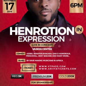 "[Sweetgbedu Gist] Lagos Are u Readdyyy? For The Biggest Show Ever ""Henrotion In Expression"" Live In Concert……."