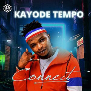 [Sweet Gbedu] Kayode Tempo – Connect [Official Video]