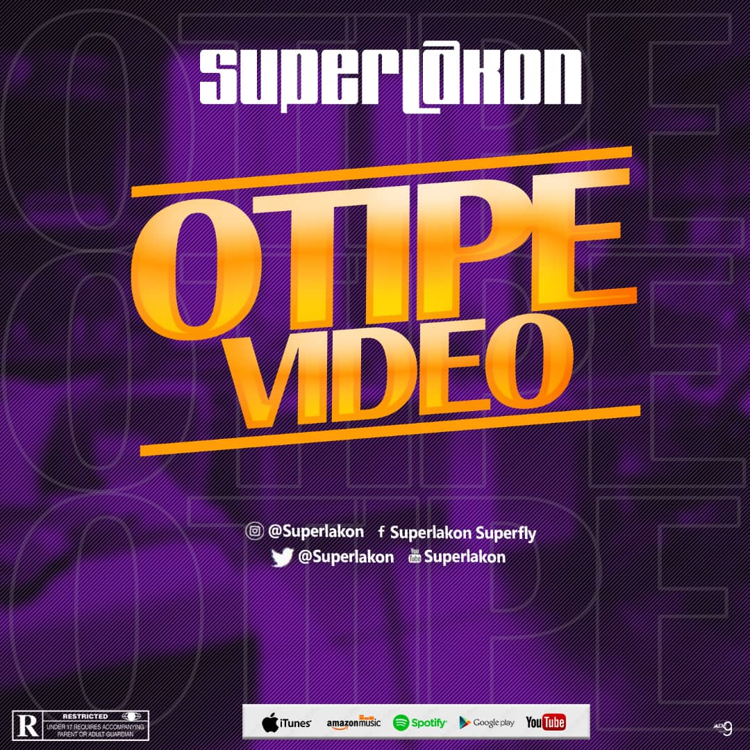[Sweet Gbedu] Superlakon – OTipe  [Official Video]