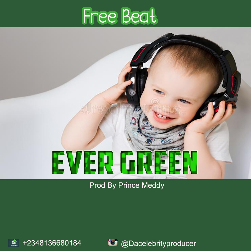 [Sweet Gbedu] Free Beat – Ever Green – Prod By Prince Meddy [Mp3]